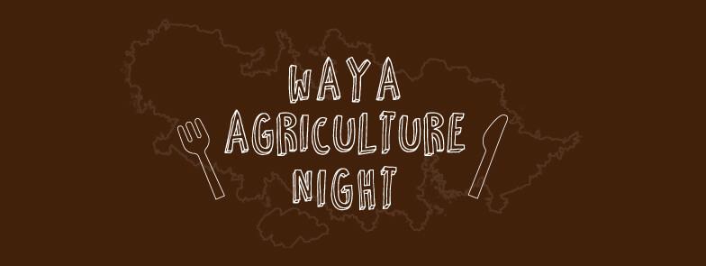 waya-Agriculture-Night